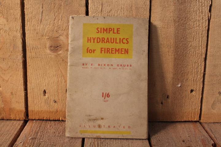 1941 Simple Hydraulics for firemen by E
